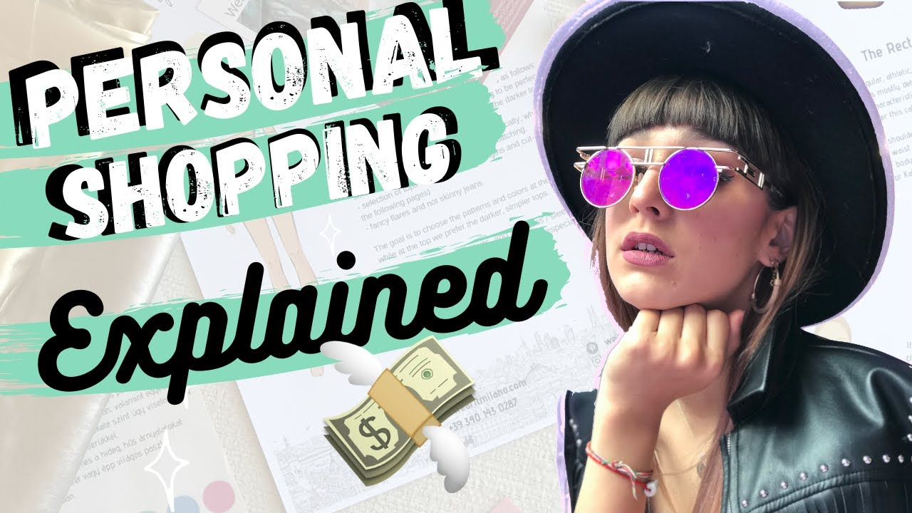 WHAT IS PERSONAL SHOPPING