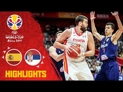 Spain v Serbia - Highlights - FIBA Basketball World Cup 2019
