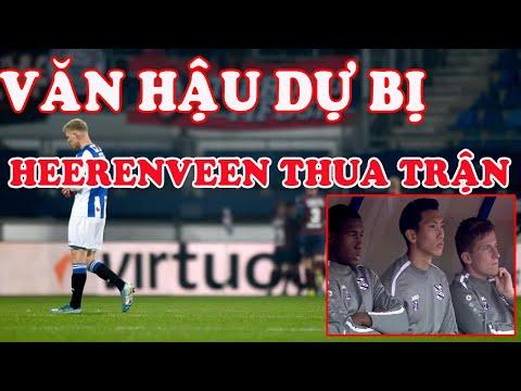 VĂN HẬU DỰ BỊ - Heerenveen thua trận đầu trên sân nhà