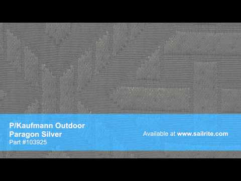 Video of P/Kaufmann Outdoor Paragon Silver Fabric #103925
