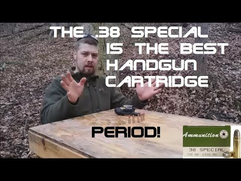 The .38 Special Is The Best Handgun Cartridge. PERIOD