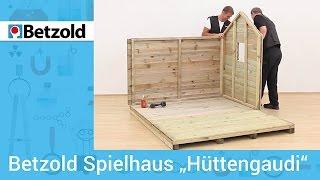 Spielhaus Hüttengaudi - Einfache Selbstmontage   Betzold