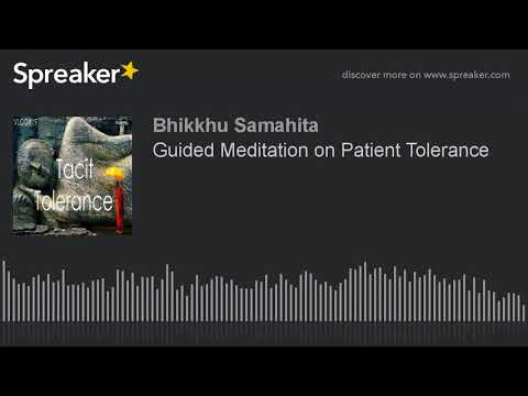 Guided Meditation on Patient Tolerance