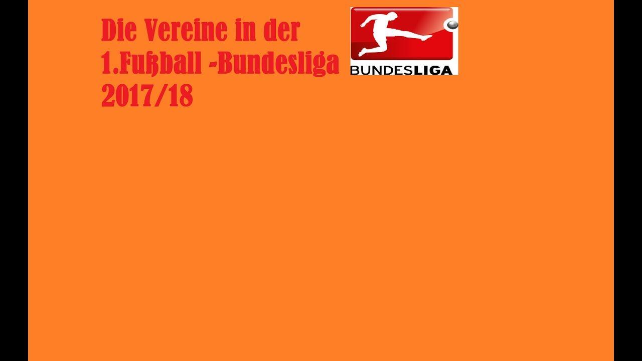 Alle 18 Vereine In Der 1 Fussball Bundesliga 2017 18