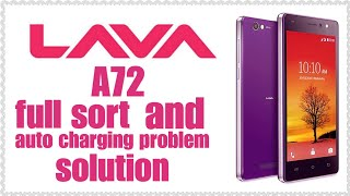 Lava A72 full sort and auto charging problem solution