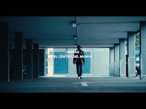 Airbag - El Centro Del Mundo (Videoclip)