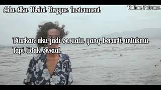 Download lagu Ada Aku Disini Reggae Karaoke SMVLL MP3