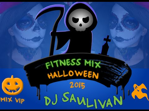 MUSICA PARA ZUMBA FITNESS MIX HALLOWEEN 2015-DJSAULIVAN