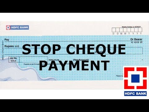 How to Stop payment of Cheque of HDFC Bank