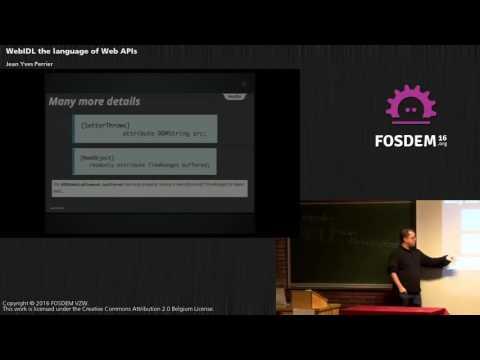 FOSDEM 2016 - WebIDL the Language of Web APIs