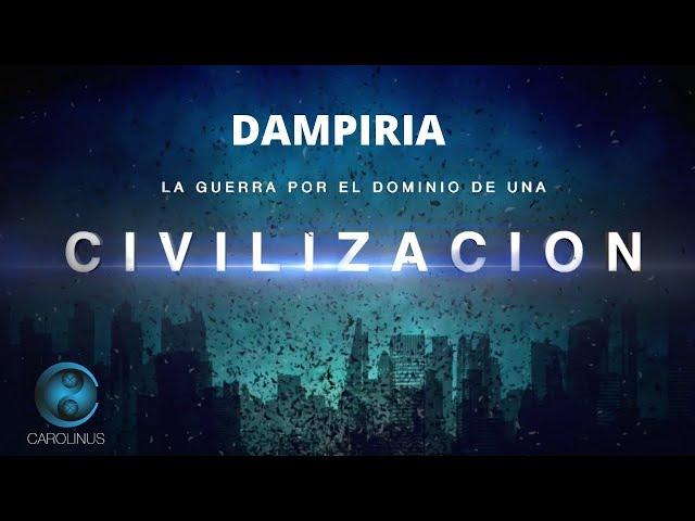 Trailer - Dampiria - (La Guerra Por el Dominio De Una Civilizacion)