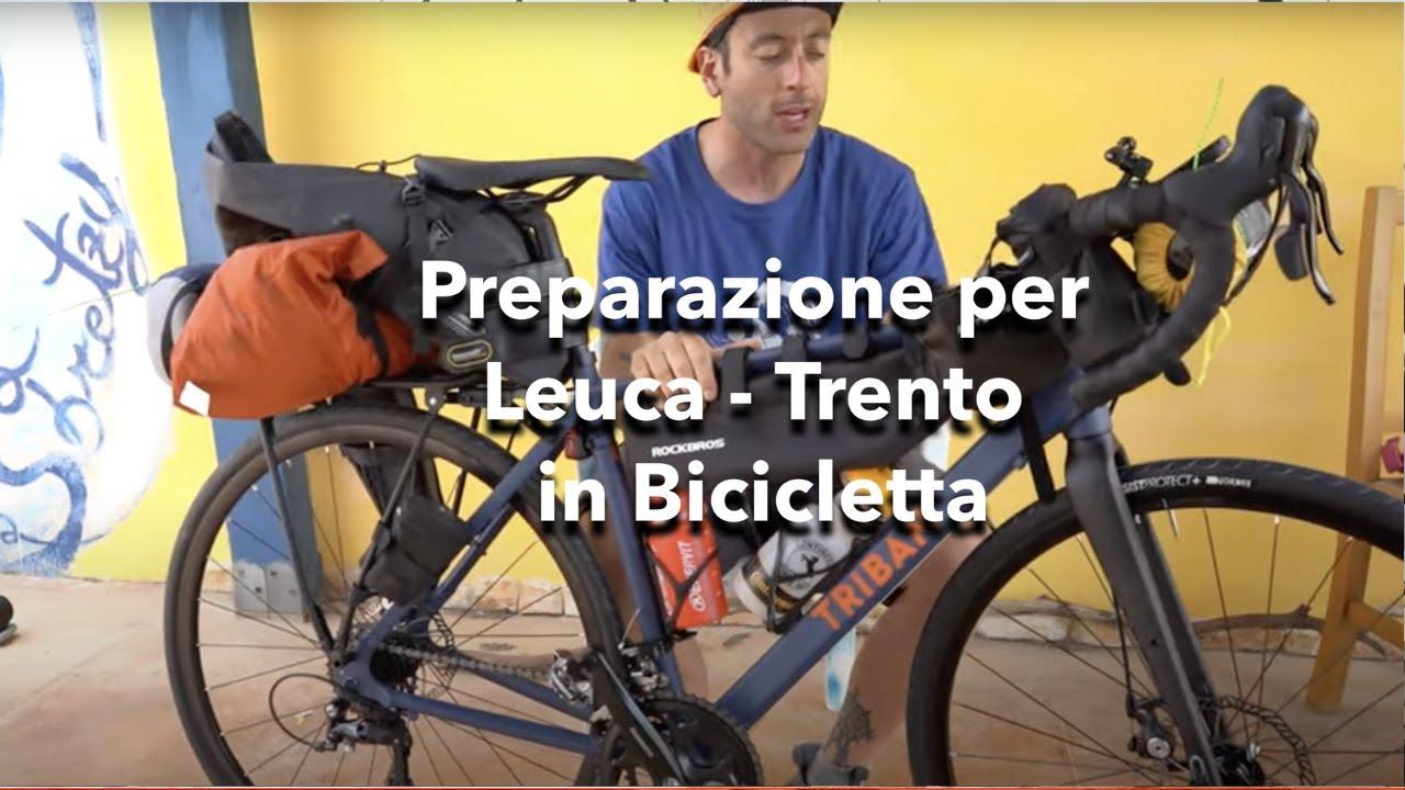 Mi preparo per fare Leuca-Trento in Bicicletta! 1200km