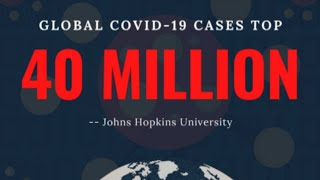 Global COVID-19 cases surpass 40 mln