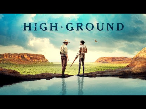 High Ground - Official Trailer