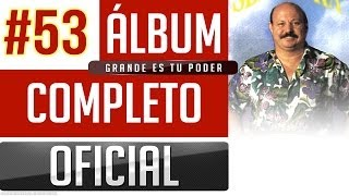 Marino #53 - Grande Es Tu Poder [Album Completo Oficial]
