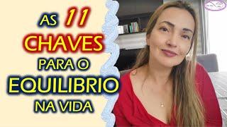 11 CHAVES PARA O EQUILÍBRIO NA VIDA