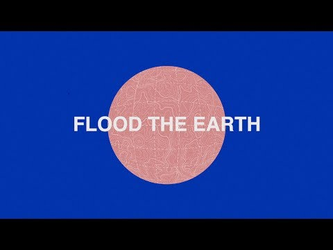Jesus Culture - Flood The Earth ft. Bryan & Katie Torwalt (Lyric Video)