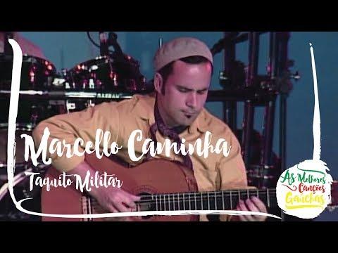 Marcello Caminha - Taquito Militar Ao Vivo - Festa Gaúcha