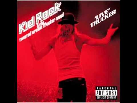 Kid Rock - Devil Without A Cause(Live Trucker)