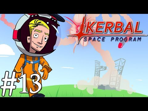 Kerbal Space Program Campaign 2018 | Part 13 | Fuel Station Kerbal