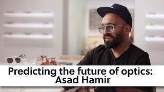 Predicting the future of optics: Asad Hamir