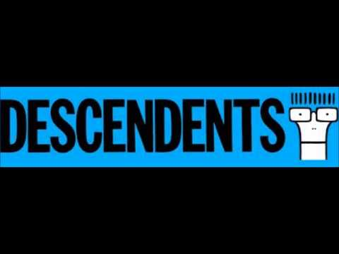 Descendents- We