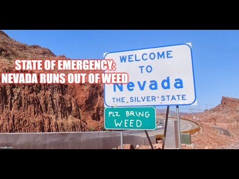 State Of Emergency: State of Nevada Runs Out of Weed