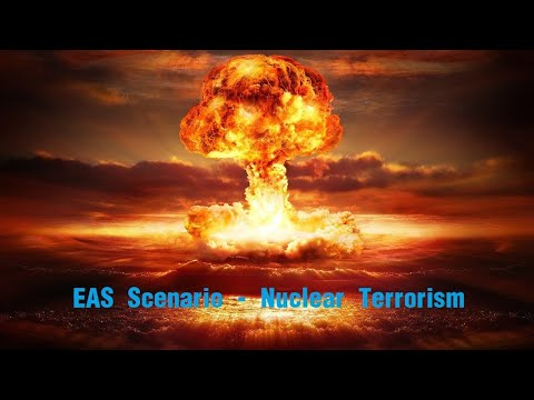 EAS Scenario - Nuclear Terrorism thumbnail