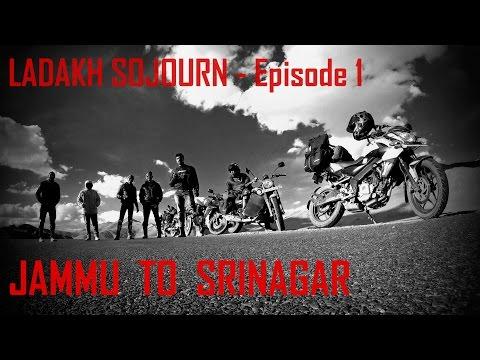 Ladakh Trip Episode-1 Jammu to Srinagar