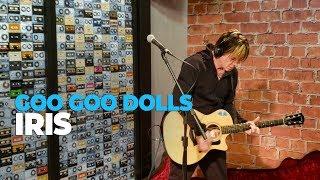 Goo Goo Dolls - Iris (acoustic) @ Mix FM