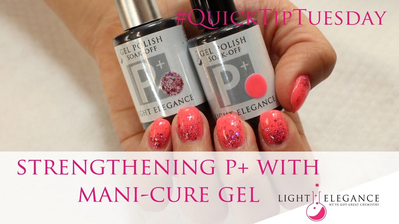 Strengthening P With Mani Cure Gel Quicktiptuesday