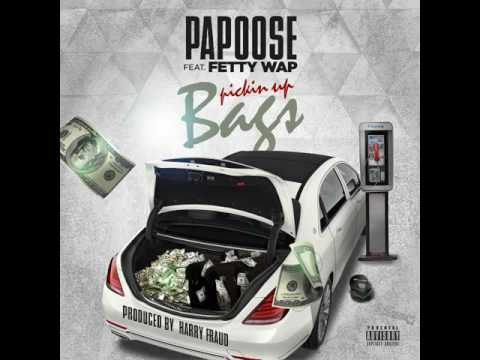 Papoose Feat. Fetty Wap - Pickin Up Bags[NEW SONG 2017]