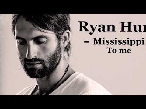 Ryan Hurd Mississippi To Me Mp3