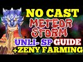 RO仙境傳說:(No Cast Unli SP) METEOR STORM GUIDE + ZENY FARMING
