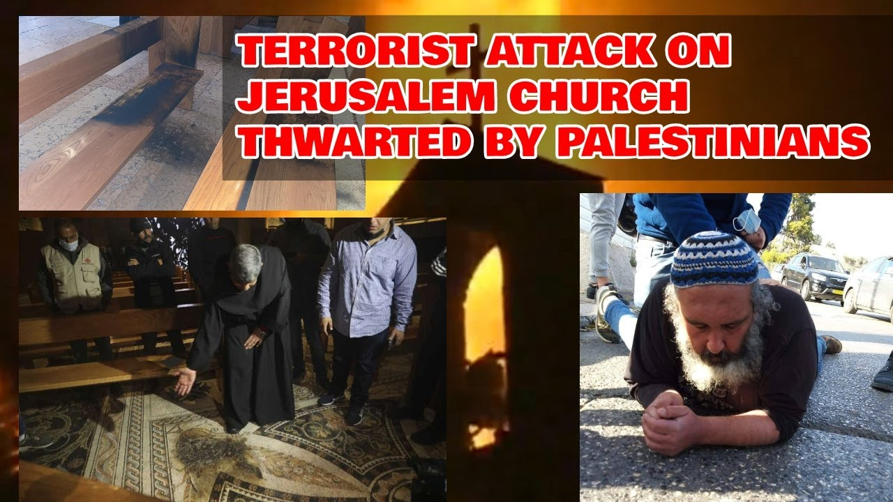 BREAKING: Israeli Settler Attempts To Burn Down Jerusalem Church, Palestinian Child Killed