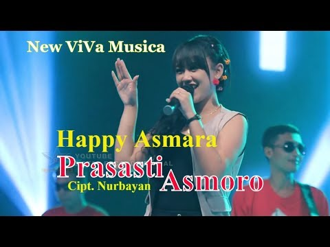 Happy Asmara - Prasasti Asmoro [OFFICIAL]