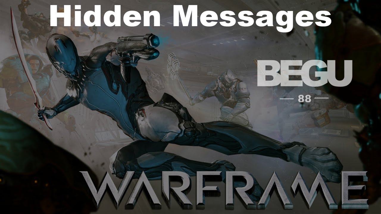 Hidden Messages Warframe Youtube Tenno, i'm here to show you the way to get new mirage warframe and use her power against your enemies! youtube