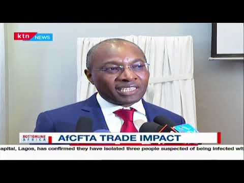 Kenya joins other 28 countries to form AfCFTA, a single largest trading block in the world