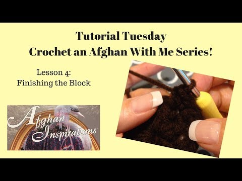 Crochet An Afgan With Me ~ Episode 4: Finishing the Block~