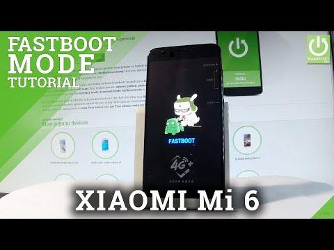 XIAOMI Mi 6 Fastboot Mode / Enter & Quit Fastboot