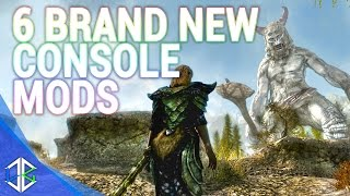 6 BRAND NEW Console Mods 23 - Skyrim Special Edition (XBOX/PS4/PC)