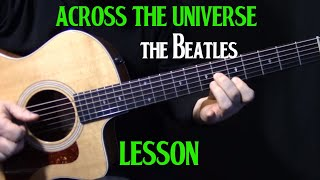 """how to play """"Across the Universe"""" on guitar by The Beatles 