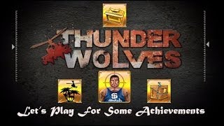 Thunder Wolves - Mission 2 gameplay and Achievements