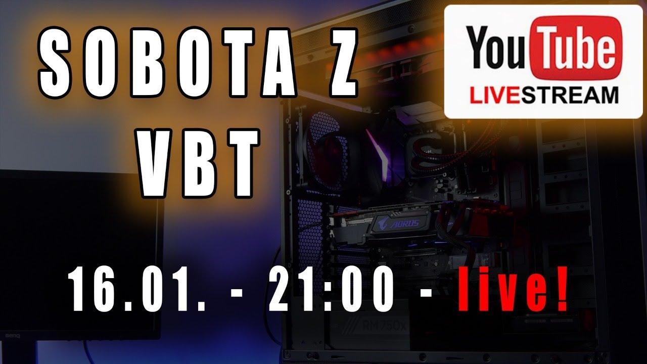 Sobota z VBT - Live - od 21:00