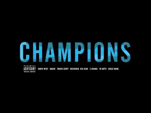 champions---kanye-west-ft-2-chainz,big-sean,-quavo,gucci-mane,yo-gotti,travis-scott,desiigner-lyrics