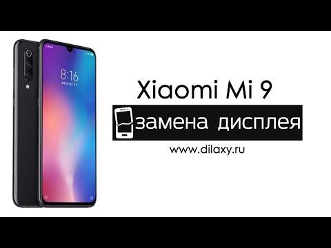 Замена экрана на Xiaomi Mi 9 | разбираем телефон Ксиаоми Ми9
