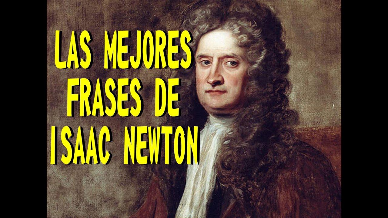Frases Celebres De Isaac Newton