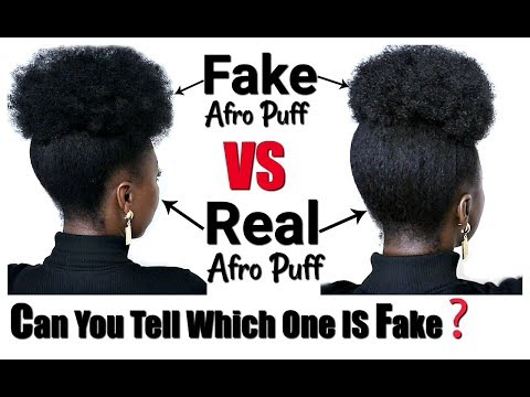 Fake VS Real 4c 4b Natural Hair Afro Puff Tutorial Easy Natural Hairstyles For Black Women