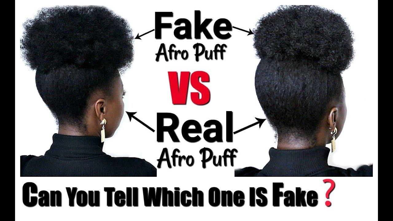 Fake Vs Real 4c 4b Natural Hair Afro Puff Tutorial Easy