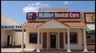 McAllen Dental Care